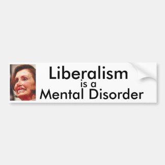 Het liberalisme is een Geestelijke Wanorde Bumpersticker