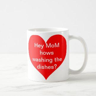 Het Mamma die van Hey hows wassen de schotels? Koffiemok