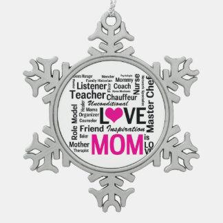 Het mamma is Liefde - Moederdag of de Verjaardag Tin Sneeuwvlok Ornament