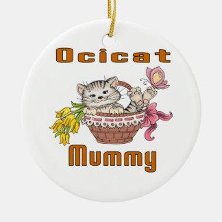 Het Mamma van de Kat van Ocicat Rond Keramisch Ornament