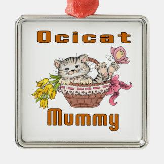 Het Mamma van de Kat van Ocicat Zilverkleurig Vierkant Ornament