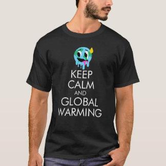 "Het mannen ""houdt Kalme en Globale Verwarmende"" T Shirt"