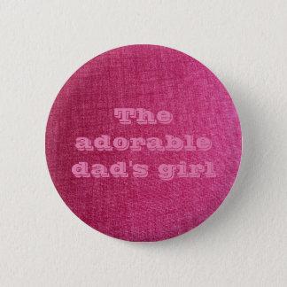 het meisjes roze speld van de papa ronde button 5,7 cm