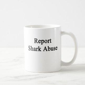 Het Misbruik van de Haai van het rapport Koffiemok