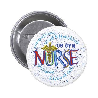 Het Motto van de Verpleegster van Gyn van Ob Button