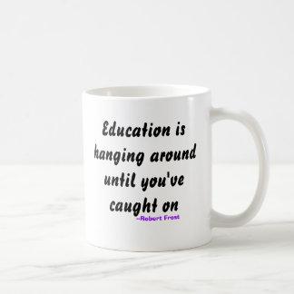Het onderwijs hangt rond tot u… koffiemok