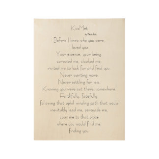 Het originele gedicht van KissMet voor Minnaars op Houten Poster