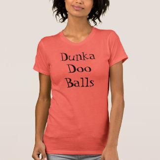 Het Overhemd van de Ballen van Doo van Dunka T Shirt