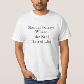 Het Overhemd van Haters (Schijnheiligheid van T Shirt