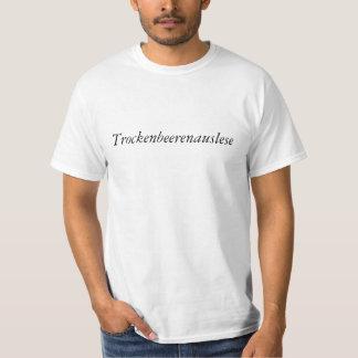 Het Overhemd van Trockenbeerenauslese T Shirt