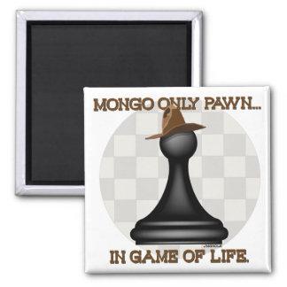 Het pand van Mongo slechts in spel van het leven Vierkante Magneet