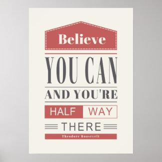 Het Poster van de typografie gelooft u kunt en u H