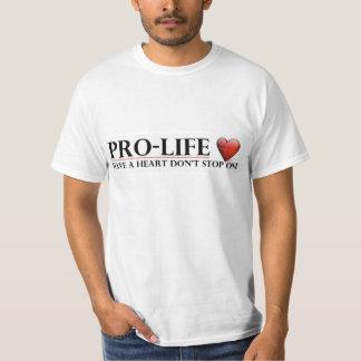 Het pro-leven heeft een Hart tegenhoudt Één T Shirt