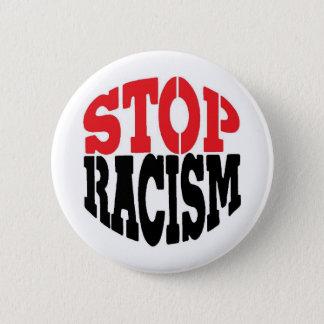 HET RACISME VAN HET EINDE! RONDE BUTTON 5,7 CM