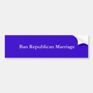 Het Republikeinse Huwelijk van het verbod Bumpersticker