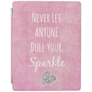 Het roze liet nooit iedereen afstompt uw iPad cover