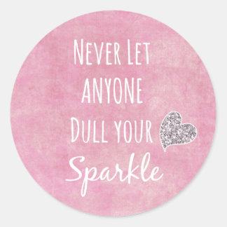 Het roze liet nooit iedereen afstompt uw ronde sticker