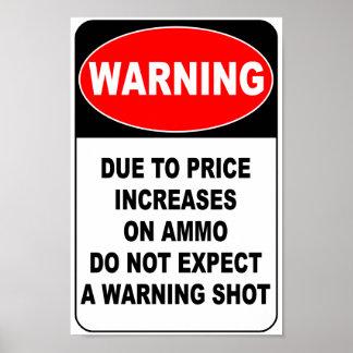 Het Schot van de waarschuwing Poster
