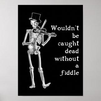 Het skelet die Fiddle spelen wordt niet volkomen g Poster