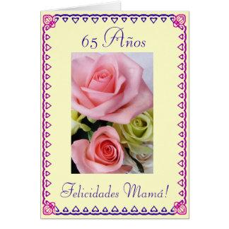 Het Spaans: De 65ste Verjaardag van het mamma. Wenskaart