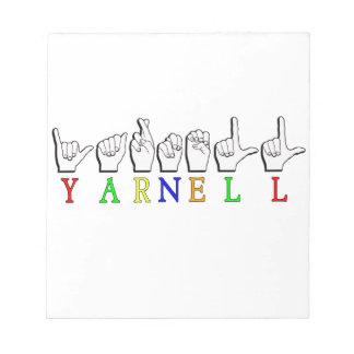 HET TEKEN VAN DE NAAM YARNELL FINGERSPELLED ASL NOTITIEBLOK