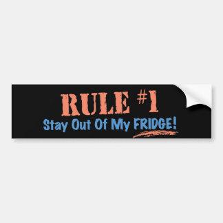 Het Verblijf van de regel #1 uit Mijn Koelkast Bumpersticker