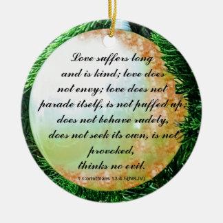 Het vers van de bijbel voor Liefde in het algemeen Rond Keramisch Ornament