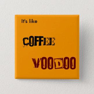 Het VOODOO van de koffie Vierkante Button 5,1 Cm