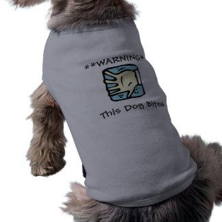Het waarschuwen van Deze Hond bijt Shirt