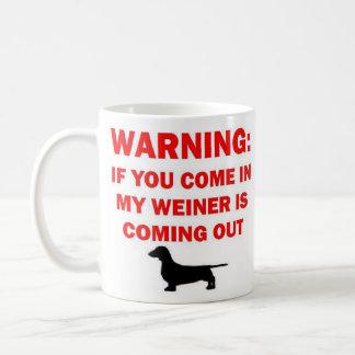 Het waarschuwen van Mijn Weiner is uit Komend Grap Koffiemok