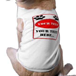 Het waarschuwen van Uw Tekst T-shirt