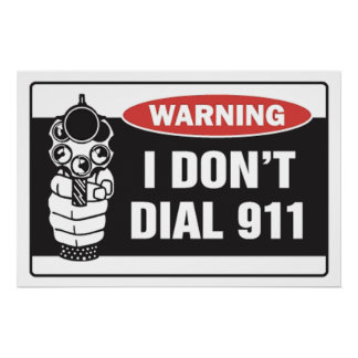 Het waarschuwende - ik draai geen 911 - Teken van Poster