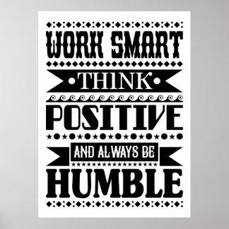 Het werk Smart denkt Positief en altijd is Poster