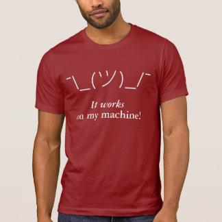 Het werkt aan mijn machine! t shirt