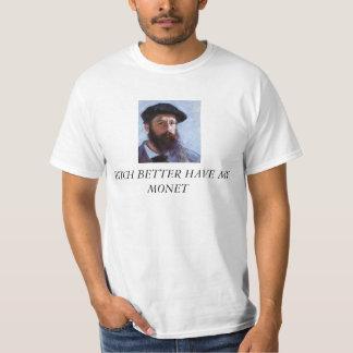 Het wijfje heeft beter mijn T-shirt Monet