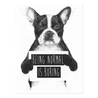 Het zijnd normaal is boring briefkaart