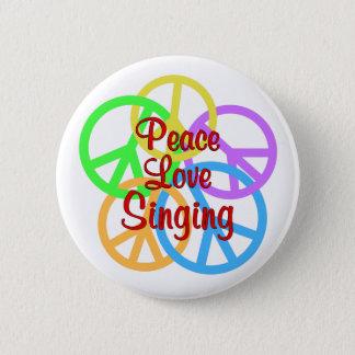 Het Zingen van de Liefde van de vrede Ronde Button 5,7 Cm