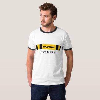 Hete alarm van de Voorzichtigheid van de T-shirt