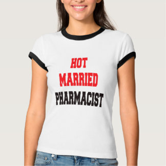 Hete Gehuwde Apotheker T Shirt