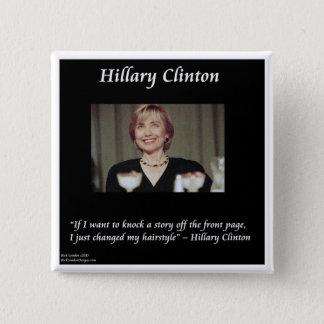 Hilary Clinton Hairstyles & het Citaat van Vierkante Button 5,1 Cm