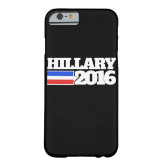 Hillary Clinton 2016 Barely There iPhone 6 Hoesje