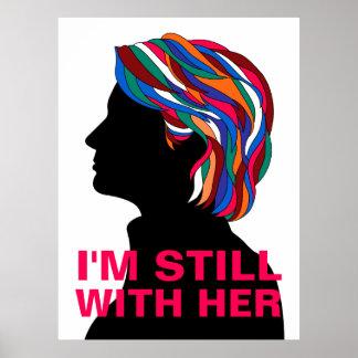 """Hillary Clinton 2017: """"ik ben NOG MET HAAR"""" Poster"""
