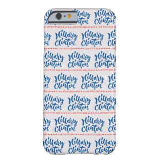 Hillary Clinton - ik ben met haar - overhandigt Barely There iPhone 6 Hoesje