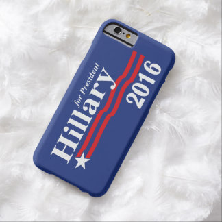 Hillary Clinton voor President 2016 Barely There iPhone 6 Hoesje