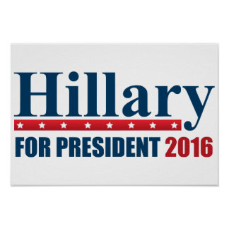 Hillary Clinton voor President Poster