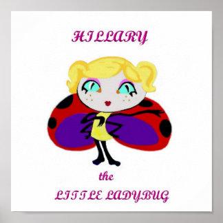 Hillary het Kleine Lieveheersbeestje, het Karakter Poster
