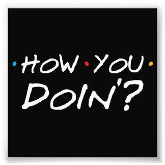 Hoe u Doin'? Foto