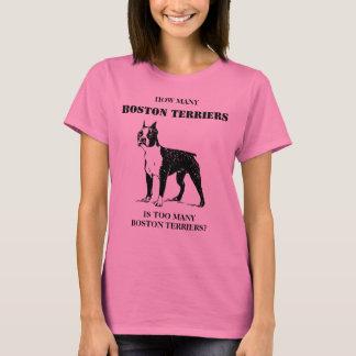 Hoeveel Boston Terriers teveel is T Shirt