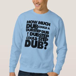 Hoeveel Dubstep? Sweater
