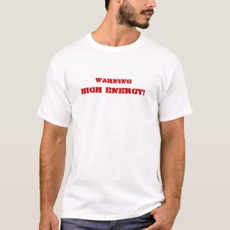 Hoge Energie T Shirt